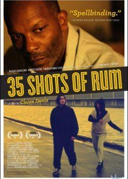 35 Ly Rượu – 35 Shots Of Rum