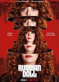 Búp Bê Nga (Phần 1) – Russian Doll (Season 1)