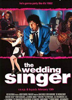 Ca Sĩ Đám Cưới – The Wedding Singer