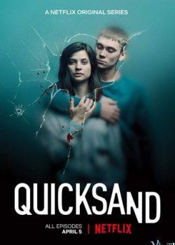Cát Lún (Phần 1) – Quicksand (Season 1)
