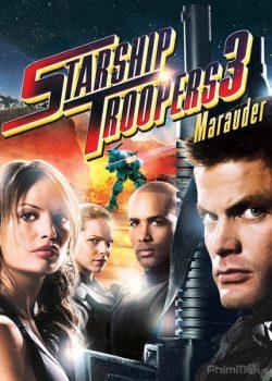 Chiến Binh Vũ Trụ 3: Bọ Hút Máu – Starship Troopers 3: Marauder