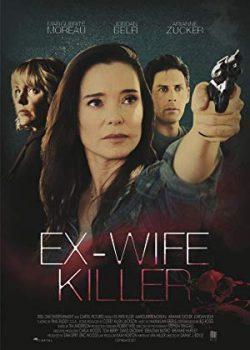 Chồng Cũ – Ex-Wife Killer