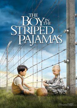 Chú Bé Mang Pyjama Sọc – The Boy in the Striped Pyjamas