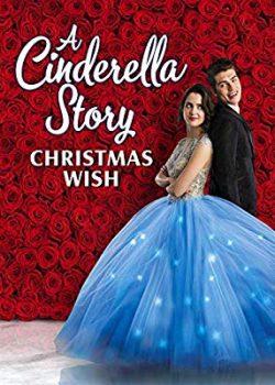 Chuyện Nàng Lọ Lem: Điều Ước Giáng Sinh – A Cinderella Story: Christmas Wish
