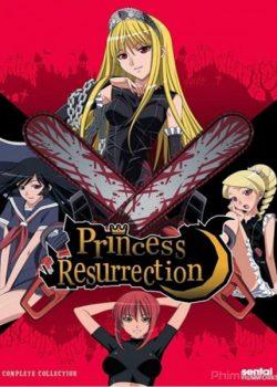 Công Chúa Phục Sinh – Princess Resurrection