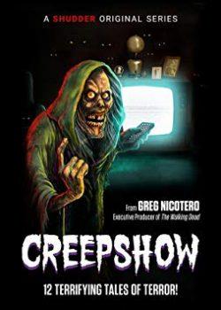 Show Kinh Dị (Phần 1) – Creepshow (Season 1)