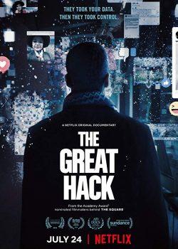 Cuộc Tấn Công Vĩ Đại – The Great Hack