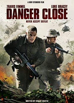 Nguy Hiểm Cận Kề: Trận Chiến Long Tân – Danger Close: The Battle of Long Tan