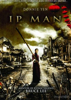 Diệp Vấn 1 – IP Man