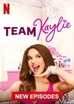 Đội Của Kaylie (Phần 2) – Team Kaylie (Season 2)