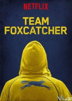 Đội Tuyển Foxcatcher – Team Foxcatcher
