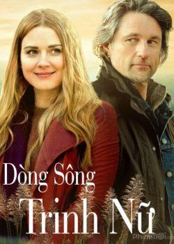 Dòng Sông Trinh Nữ (Phần 1) – Virgin River (Season 1)