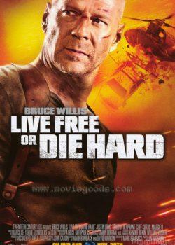 Đương Đầu Với Thử Thách 4 – Live Free or Die Hard