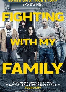 Gia Đình Đại Chiến – Fighting with My Family