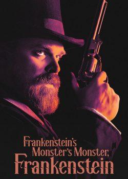 Frankenstein, Quái Vật Của Quái Vật Của Frankenstein – Frankenstein's Monster's Monster, Frankenstein