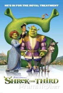 Gã Chằn Tinh Tốt Bụng Phần 3 – Shrek the Third