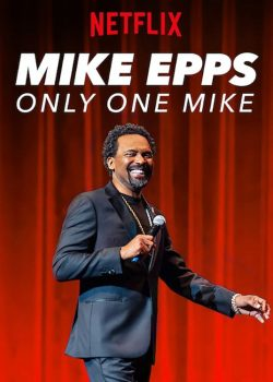 Gã Mike Độc Nhất – Mike Epps: Only One Mike