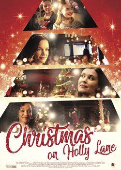 Giáng Sinh ở Holly Lane – Christmas on Holly Lane