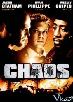 Hỗn Loạn – Chaos