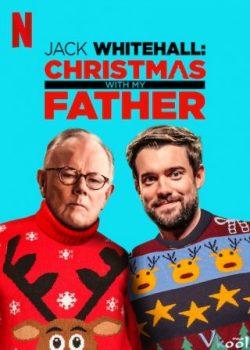 Jack Whitehall: Giáng Sinh Cùng Cha Tôi – Jack Whitehall: Christmas With My Father