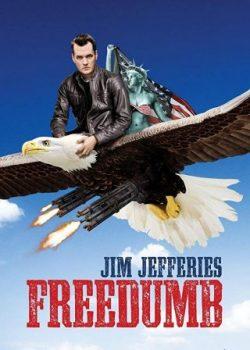 Jim Jefferies: Tự Do – Jim Jefferies: Freedumb