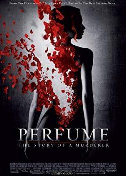 Kẻ Sát Nhân Không Mùi – Perfume: The Story of a Murderer