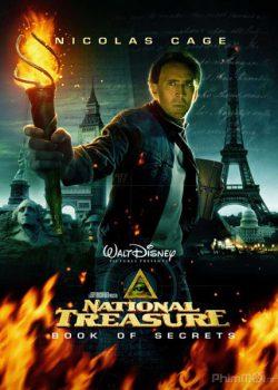 Kho Báu Quốc Gia 2: Quyển Sách Bí Mật – National Treasure 2: Book of Secrets