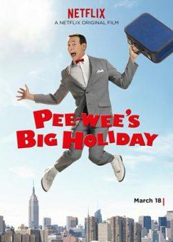Kì Nghỉ Lớn Của Pee-wee – Pee-wee's Big Holiday