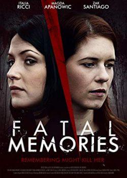 Ký Ức Mong Manh – Fatal Memories