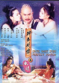 Liêu Trai Chí Dị 4 – Erotic Ghost Story Perfect Match 4