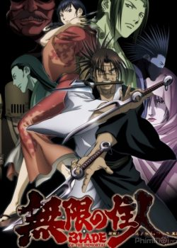 Lưỡi Kiếm Bất Tử – Blade of the Immortal