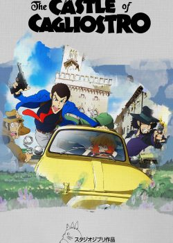 Lupin Đệ Tam: Lâu Đài Gia Tộc Cagliostro – Lupin the 3rd: The Castle of Cagliostro