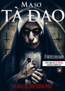 Ma Sơ Tà Đạo – The Bad Nun