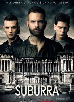 Máu Nhộm Thành Roma (Phần 2) – Suburra (Season 2)