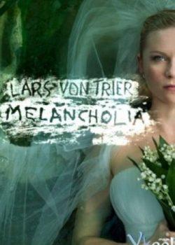 Ngày Tận Thế – Melancholia