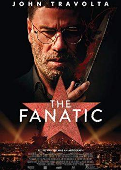 Người Cuồng Tín – The Fanatic