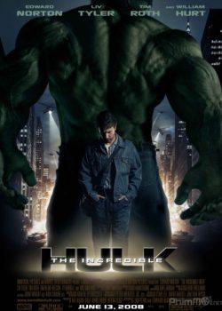 Người Khổng Lồ Xanh Phi Thường – The Incredible Hulk