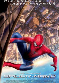 Người Nhện Siêu Đẳng 2: Sự Trỗi Dậy Của Người Điện – The Amazing Spider-Man 2: Rise of Electro