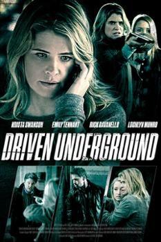 Nhân Chứng Quyết Định – Driven Underground