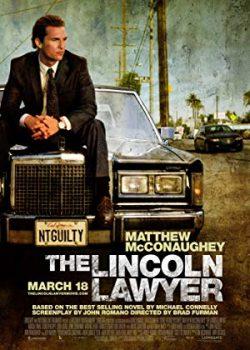 Nhân Danh Công Lý – The Lincoln Lawyer