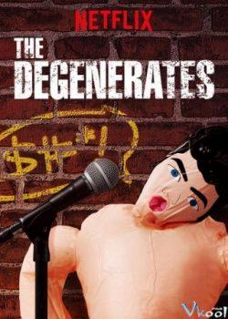 Những Kẻ Đồi Bại (Phần 1) – The Degenerates (Season 1)