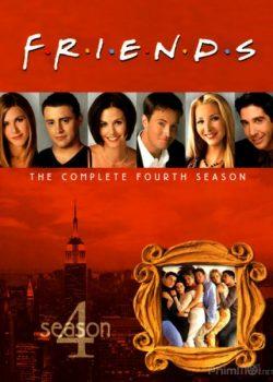 Những Người Bạn Thân (Phần 4) – Friends (Season 4)