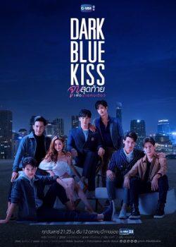 Nụ Hôn Cuối Chỉ Dành Cho Cậu – Dark Blue Kiss