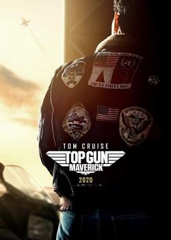 Phi Công Siêu Đẳng Maverick – Top Gun: Maverick