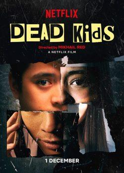 Phi Vụ Học Đường – Dead Kids