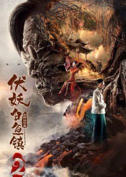 Phục Yêu Bạch Ngư Trấn 2 – The Demons Strike BaiYu Town 2