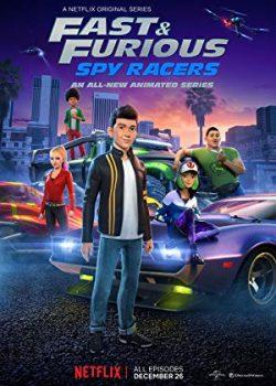 Quá Nhanh Quá Nguy Hiểm: Điệp Viên Tốc Độ (Phần 1) – Fast & Furious: Spy Racers (Season 1)