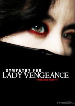 Quý Cô Báo Thù – Sympathy for Lady Vengeance