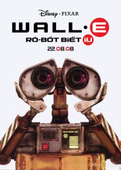 Robot Biết Yêu – WALL·E