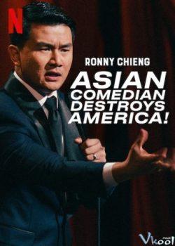 Ronny Chieng: Cây Hài Châu Á Hủy Diệt Nước Mỹ – Ronny Chieng: Asian Comedian Destroys America